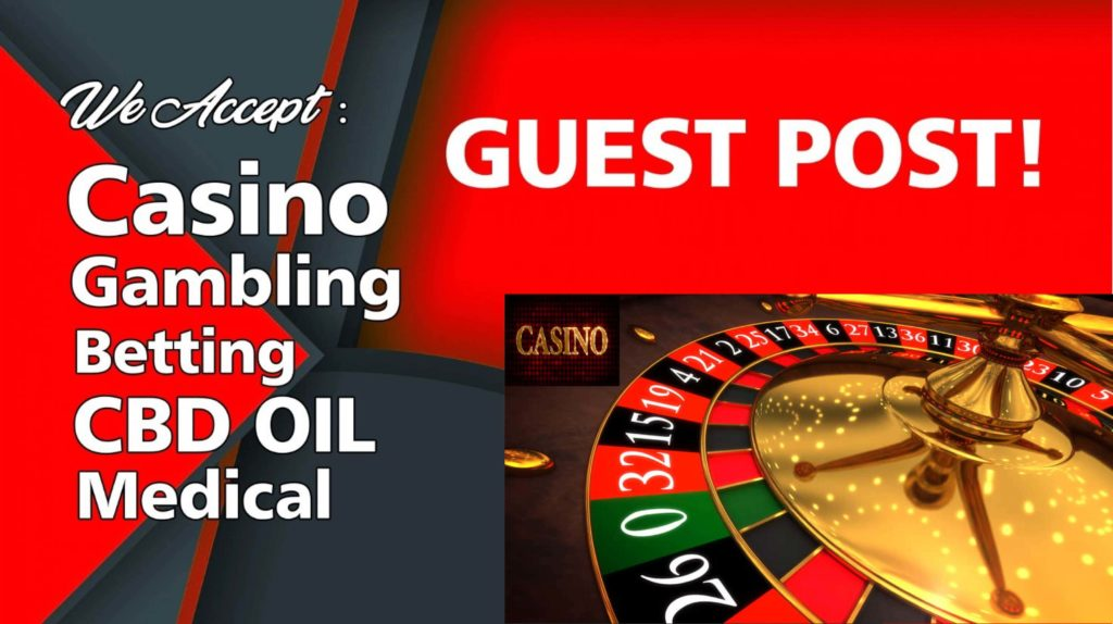 Gambling and Casino Guest Posts
