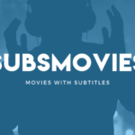Subsmovies – Watch Free TV shows and Movies Online with Subtitles