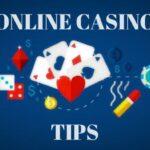 Winning Tips at Online Casino